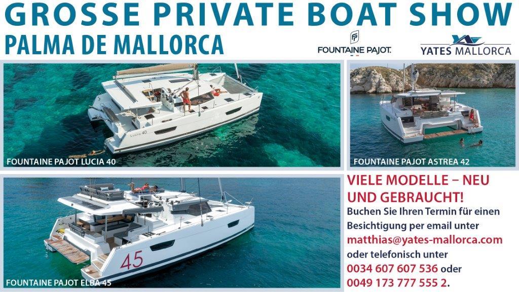 Details und Kontaktdaten zur Reservierung der ersten privaten Fountaine Pajot Bootsausstellun, die Ostern bei Yates Malllorca in Palma stattfindet.